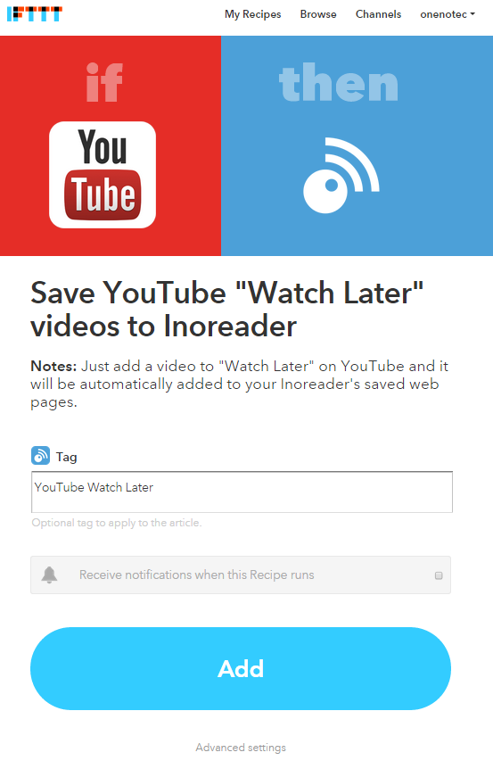 "Recipe that saves a YouTube video marked as ""Watch Later"" in Inoreader, with optional Tag."